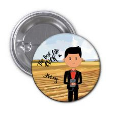 The Best Life Ever Button Pin Badge - Carla