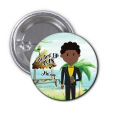 The Best Life Ever Button Pin Badge - Sawyer