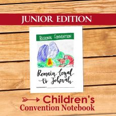 Remain Loyal to Jehovah - Children's Assembly Notebook 1