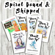"SPIRAL BOUND - ""Don't Give Up! "" Children's 2017 Convention Notebook"