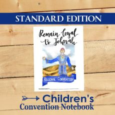 Remain Loyal to Jehovah - Children's Convention Notebook - Standard Edition